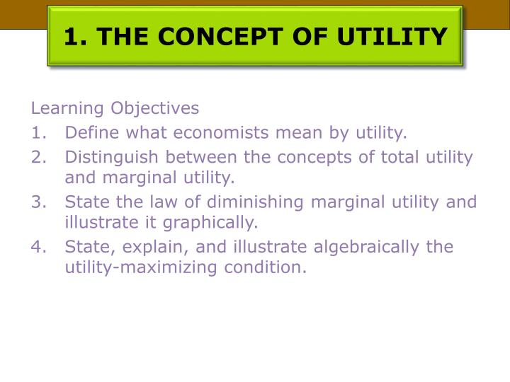 1. THE CONCEPT OF UTILITY