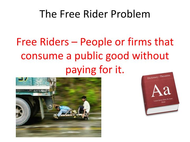 The Free Rider Problem