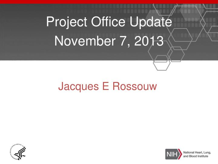 project office update november 7 2013 n.