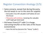 register convention analogy 3 5