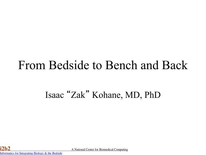 from bedside to bench and back n.