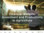 financial markets investment and productivity in agriculture