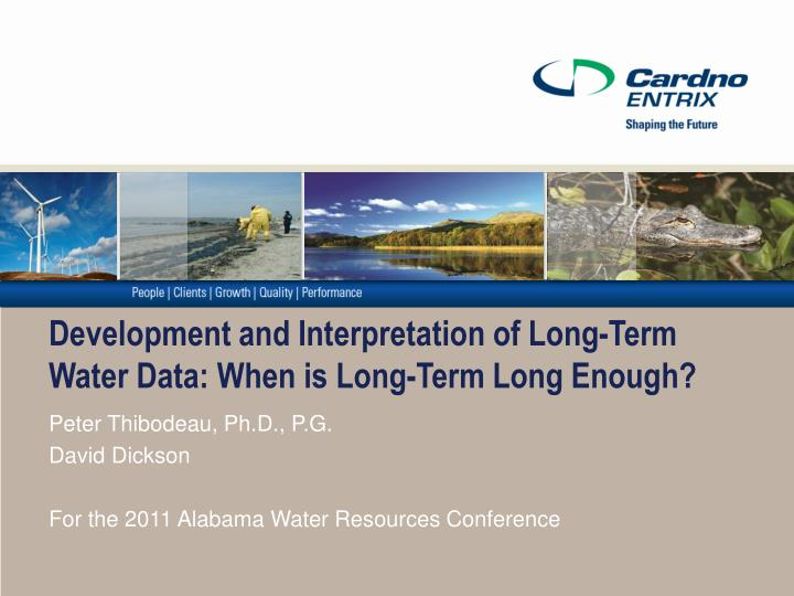 development and interpretation of long term water data when is long term long enough n.