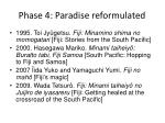 phase 4 paradise reformulated