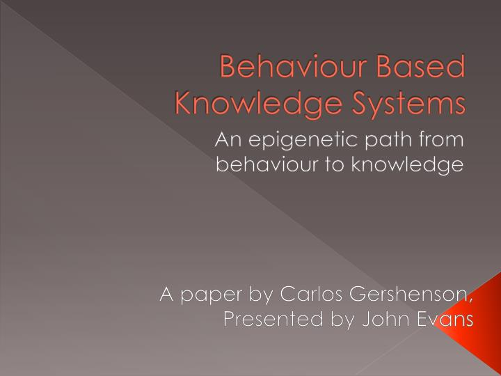 behaviour based knowledge systems n.