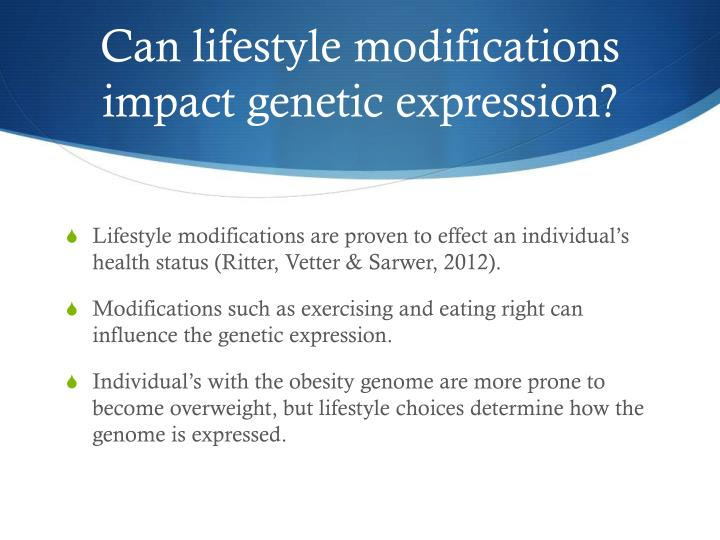 Can lifestyle modifications impact genetic expression?
