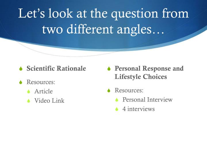 Let's look at the question from two different angles…
