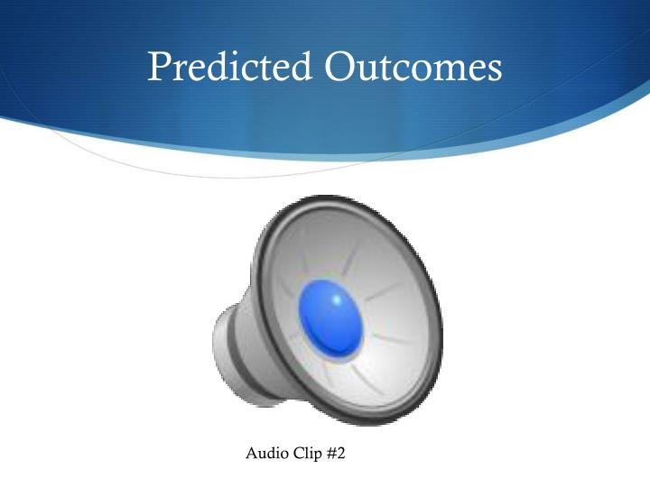 Predicted Outcomes