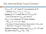 the intermediate trace function