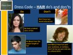 dress code hair do s and don ts
