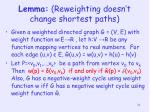 lemma reweighting doesn t change shortest paths
