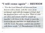 i will come again reunion