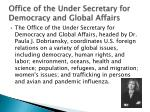 office of the under secretary for democracy and global affairs