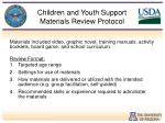 children and youth support materials review protocol