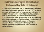 exit via leveraged distribution followed by sale of interest