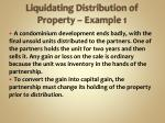 liquidating distribution of property example 1