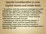 special consideration 3 loss capital assets and inside basis