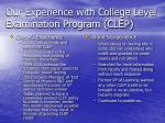our experience with college level examination program clep
