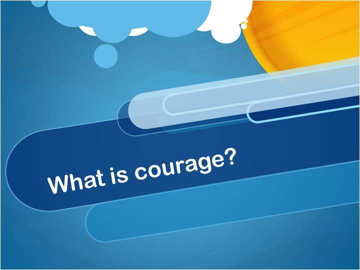 what is courage n.