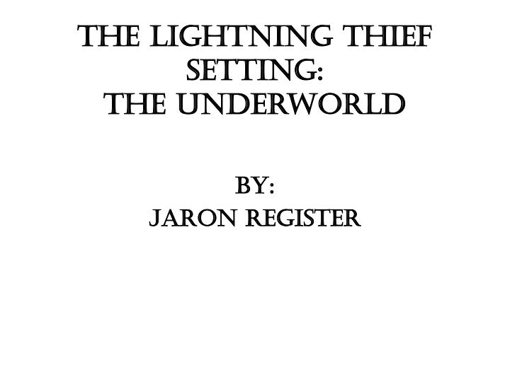 the lightning thief setting the underworld n.