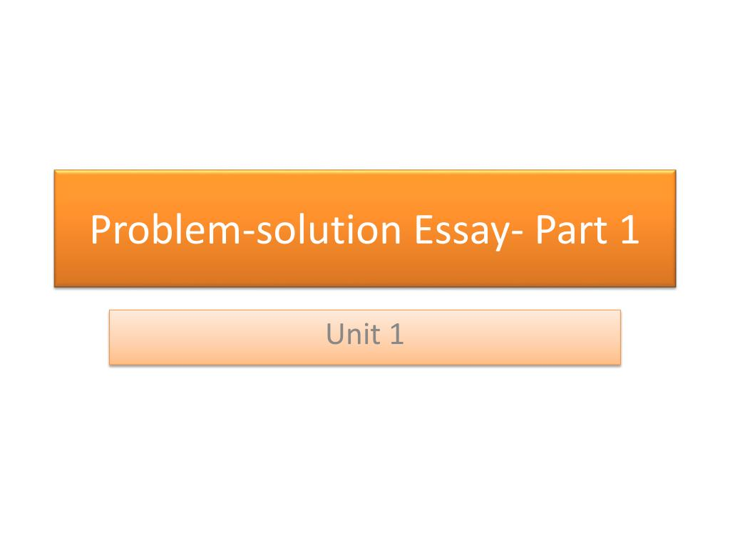 E Business Essay Problem Solution Essay Part  N Written Essay Papers also Essay Sample For High School Ppt  Problemsolution Essay Part  Powerpoint Presentation  Id  English Composition Essay Examples