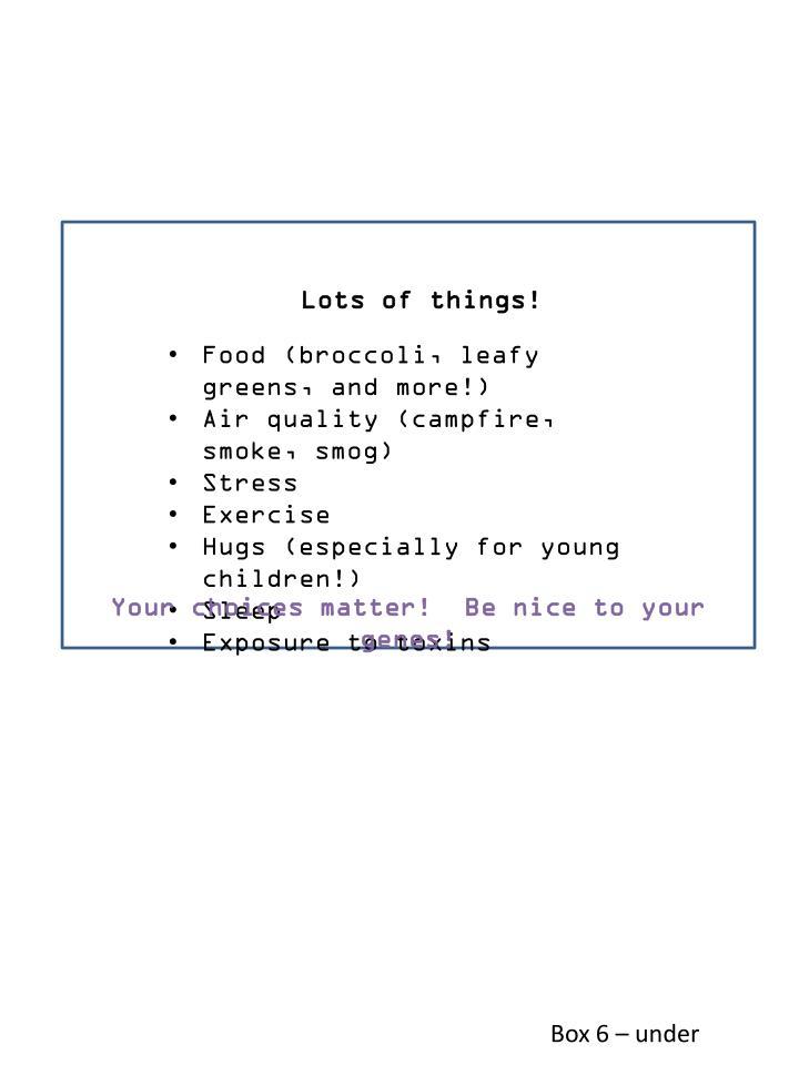 Lots of things!