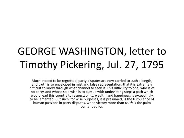 george washington letter to timothy pickering jul 27 1795 n.