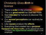 christianity gives birth to science