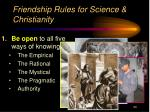 friendship rules for science christianity
