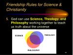 friendship rules for science christianity4