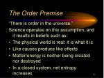 the order premise