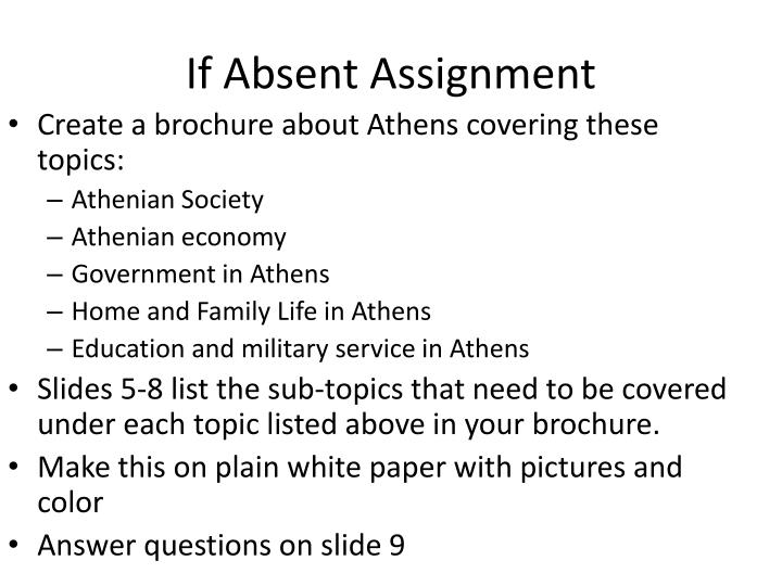 If absent assignment