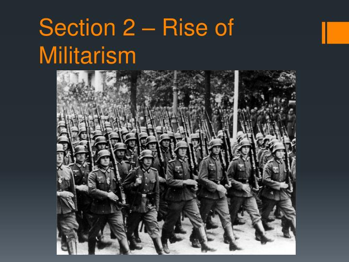 section 2 rise of militarism n.