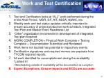 work and test certification key points