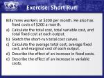 exercise short run