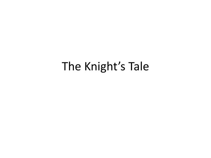 the knight s tale n.