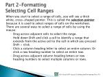 part 2 formatting selecting cell ranges1