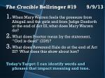 the crucible bellringer 19 9 9 13