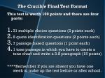 the crucible final test format