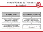 people want to be treated as individuals