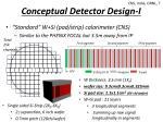 conceptual d etector design i