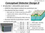 conceptual d etector design ii