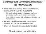 summary and development ideas for the phenix cemc