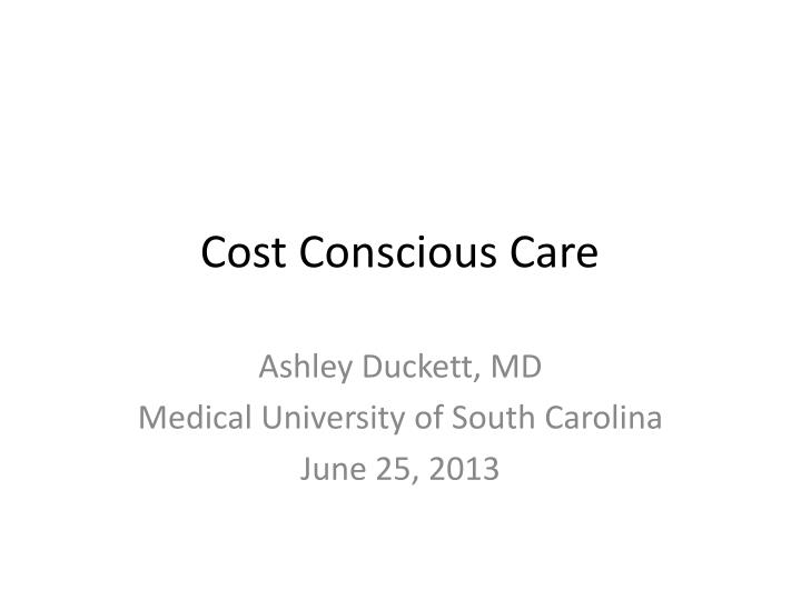 cost conscious care n.