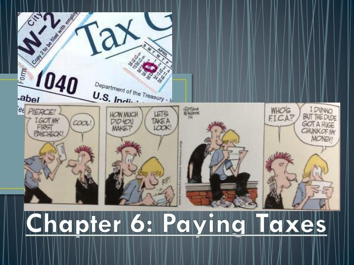 chapter 6 paying taxes n.