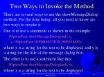 two ways to invoke the method