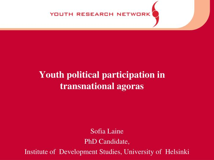 youth political participation in transnational agoras n.