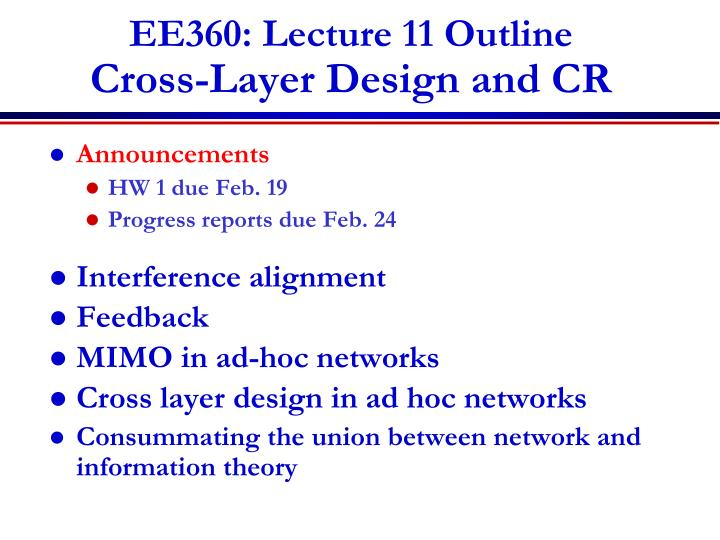ee360 lecture 11 outline cross layer design and cr n.