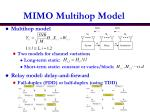 mimo multihop model
