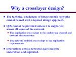 why a crosslayer design